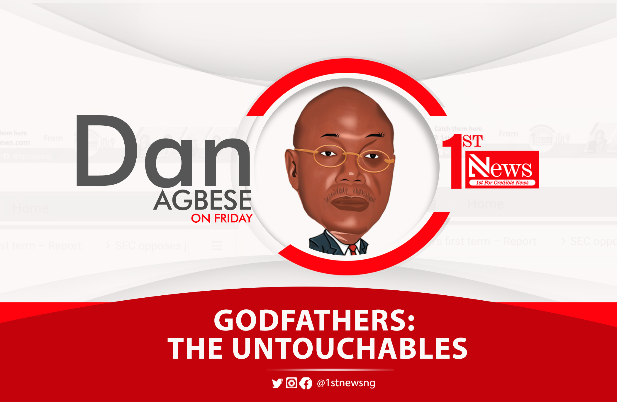 Godfathers: The untouchables – Dan Agbese