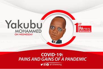 COVID-19: Pains and gains of a pandemic - Yakubu Mohammed