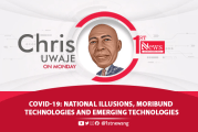 COVID-19: National illusions, moribund institutions and emerging technologies - Chris Uwaje
