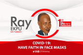 COVID-19: Have Faith in Face Masks - Ray Ekpu