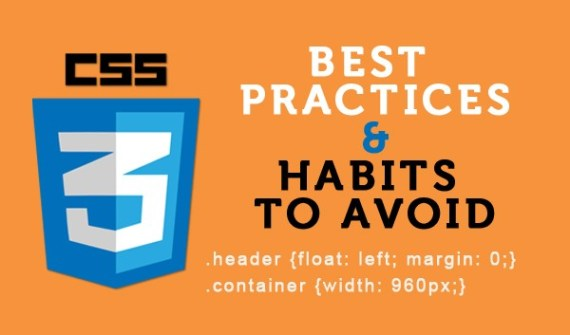 css-best-practices-and-bad-habits-to-avoid