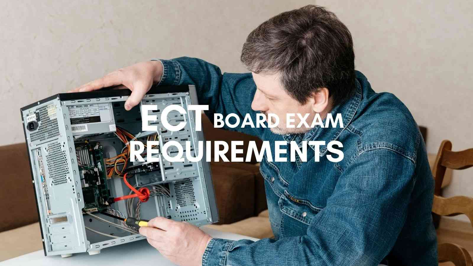 ect board exam requirements philippines