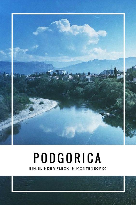Podgorica Reisebericht Montenegro