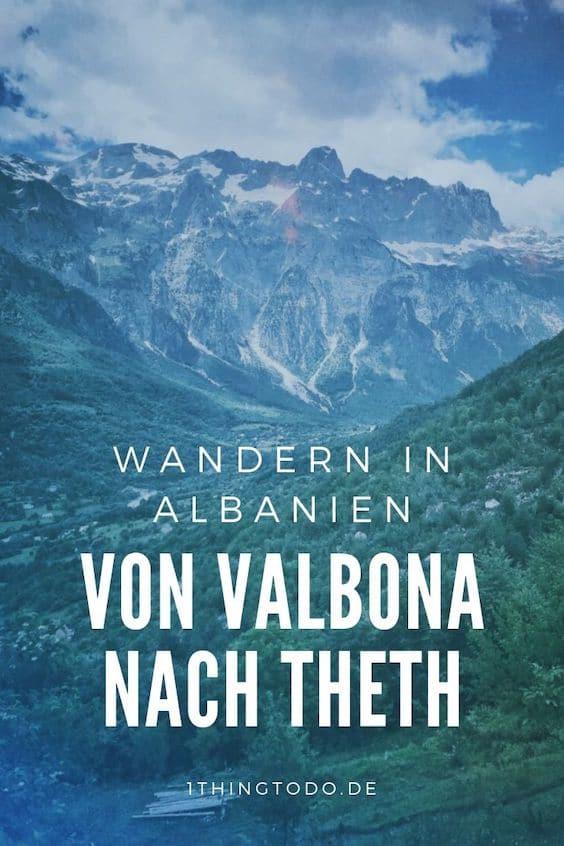 Albanien Theth Wandern