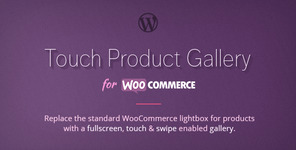 Fullscreen Touch Product Gallery for WooCommerce