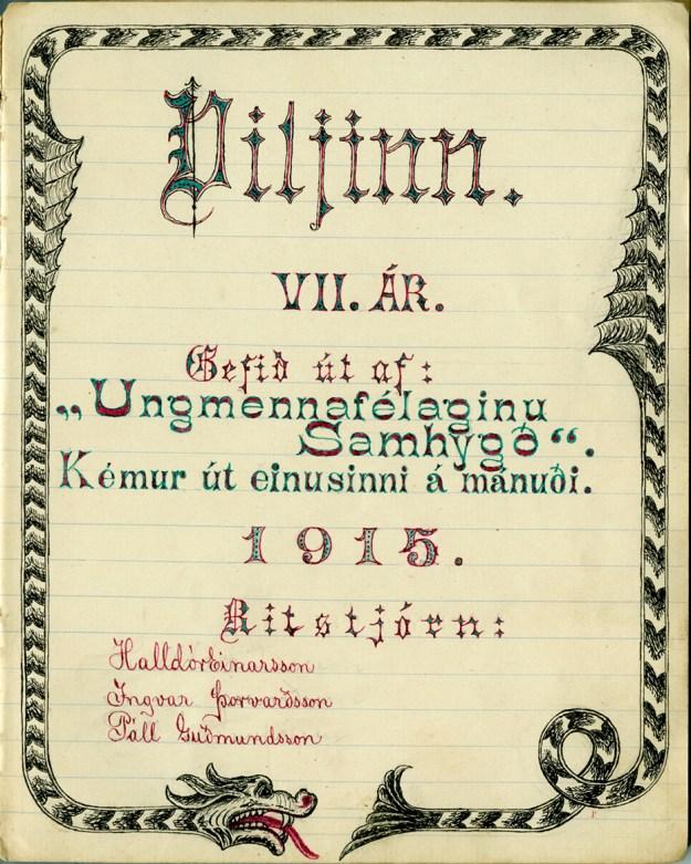Forsíða Viljans, handskrifaðs félagsblaðs Umf. Samhygðar, 7. ár 1915.