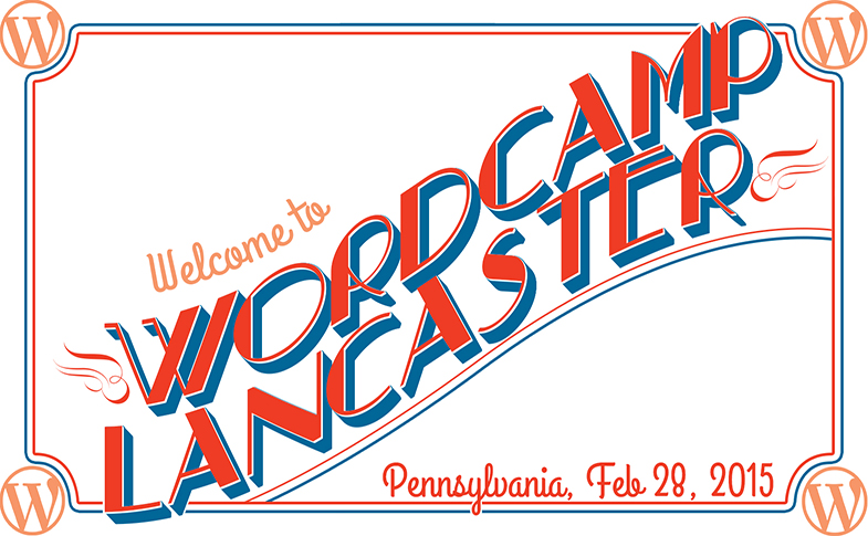 Welcome to WordCamp Lancaster, Pennsylvania, United States