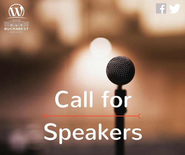 Call for Speakers - WordCamp Bucharest