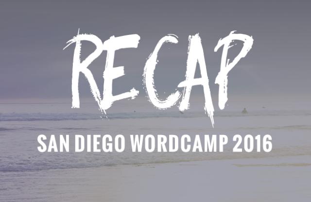 San Diego WordCamp Recap