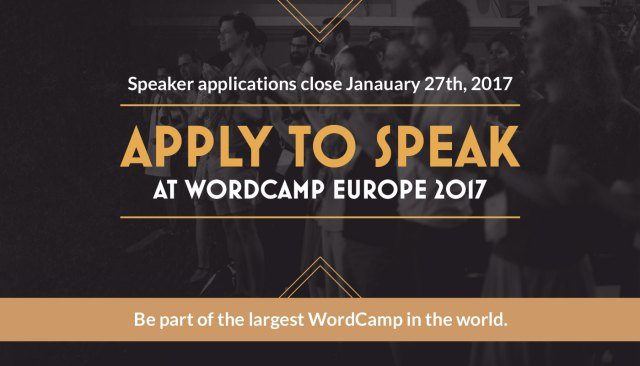 Apply to Speak at WordCamp Europe 2017. Speaker applications close January 27th, 2017 — Photo by Vladimir Kaladan Petkov