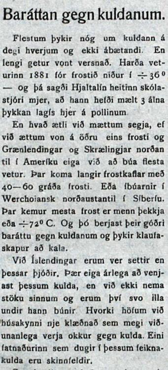 Í Íslendingi í janúar 1918 gefur Steingrímur Matthíasson almenningi ráð gegn kuldanum.