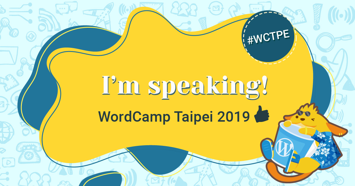 I am Speaking at WordCamp Taipei 2019