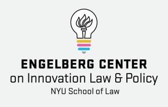 Engelberg Center on Innovation Law & Policy - NYU School of Law