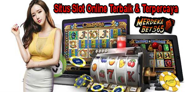 Situs Slot Online Terbaik dan Terpercaya Indonesia