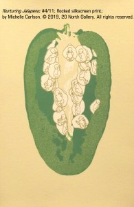 """""""Nurturing Jalapeno"""" from """"Nurturing and Protective Fruit Series"""" flocked silkscreen by Michelle Carlson"""