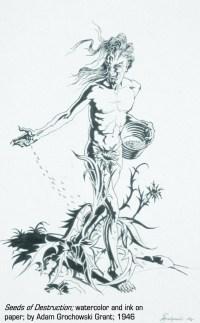 """Seeds of Destruction"" by Adam Grochowski Grant, 1946"