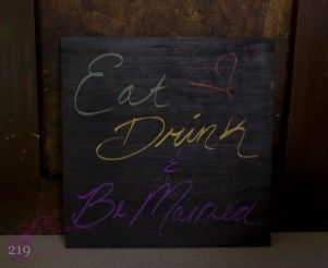 Eat Drink & Be Married Sign