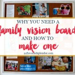 Why You Need a Family Vision Board and How to Make One