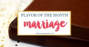 Flavor of the Month is Marriage