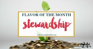 Flavor of the Month is Stewardship