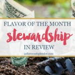 Flavor of the Month Stewardship in Review