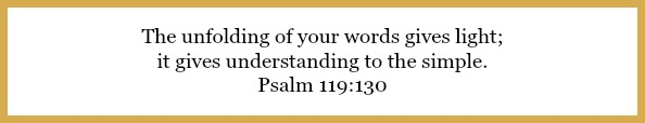 Psalm 119:130 on Clearing your mind: 3 reason you need quiet time at 21flavorsofsplendor.com