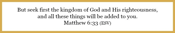 Matthew 6:33 on Tea with E: Overflow a grandmother's love at 21flavorsofsplendor.com
