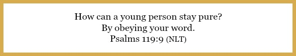 Psalms 119:9 on 5 things every mom wants her daughter to know at 21flavorsofsplendor.com