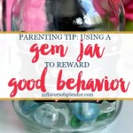 Using A Gem Jar to Reward Good Behavior
