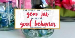 Using A Gem Jar to Reward Good Behavior