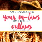 Make Sure Your In-Laws Don't Become Outlaws