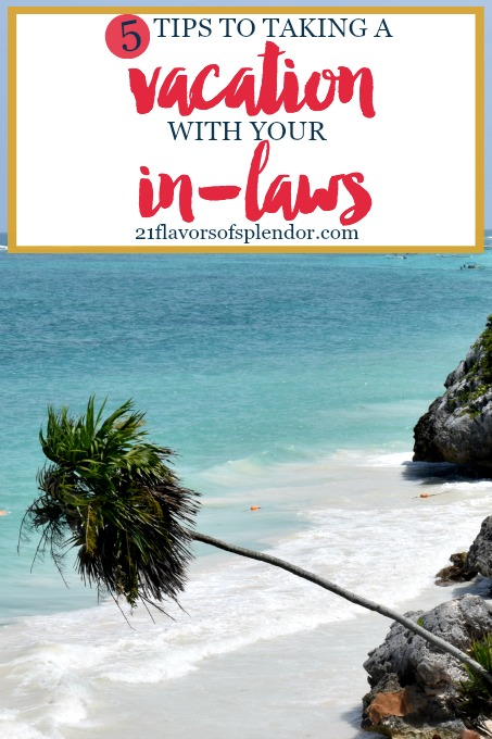 Going on vacation with your extended family, especially your in-laws, can be tricky. Here are five keys to taking a vacation with your in-laws stress-free. Click... #family #familyvacations #vacationhacks