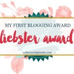 My First Blogging Award: The Liebster Award