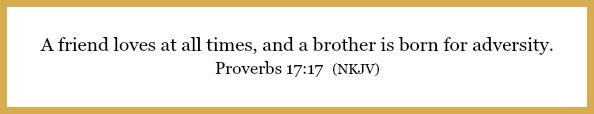 Proverbs 17:17 on The key to keeping and the truth about friendships at 21flavorsofsplendor.com