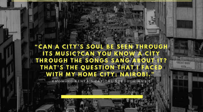 About The Discover Nairobi Through Music Series
