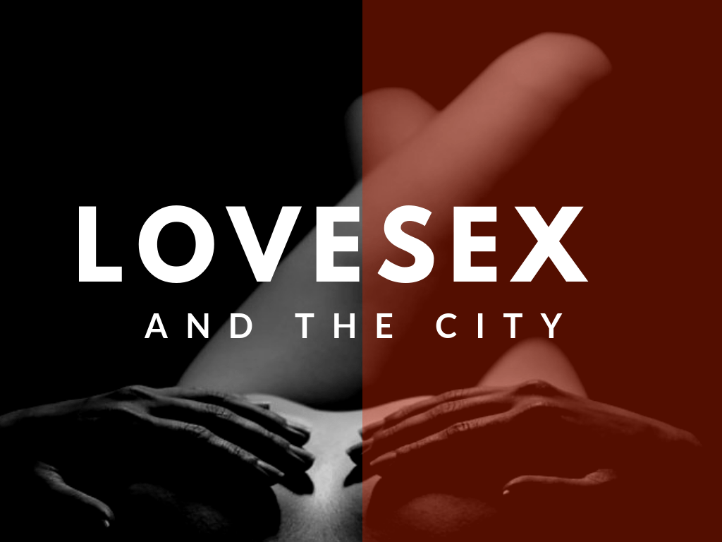 poster on Nairobi upclose titled love sex and the city
