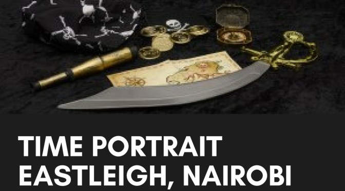Eastleigh Nairobi As Told By A Born Nairobian: Through The 90's, Crime, Piracy and Emergence As Shopping District