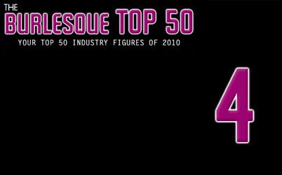 The Burlesque Top 50 2010: No. 4