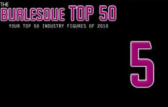 The Burlesque TOP 50 2010: No. 5
