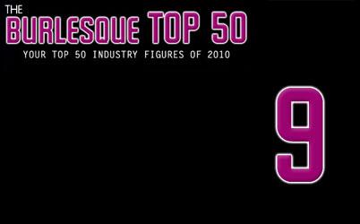 The Burlesque TOP 50 2010: No. 9