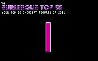 The Burlesque TOP 50 2011: 1