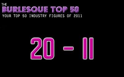 The Burlesque TOP 50 2011: 20 – 11