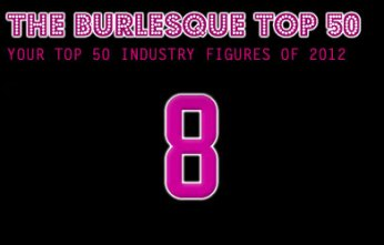 The Burlesque TOP 50 2012: No. 8