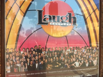 Anyone who is anyone in in the world of stand up has performed at the Laugh Factory