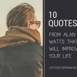 10 Quotes From Alan Watts That Will Improve Your Life
