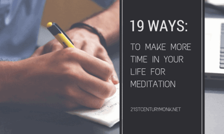 19 Ways To Make More Time In Your Life For Meditation