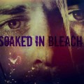 SOAKED IN BLEACH: New Film Revisits Details in Death of Kurt Cobain, Points to Murder