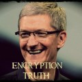 ENCRYPTION TRUTH: What The FBI Aren't Telling You About Their Battle With Apple And San Bernardino
