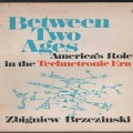 America's Role in Technetronic Era Revisited: Brzezinski's Fractured Mirror