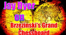 The Grand Chessboard & Arc of Crisis of Atlanticist Domination: Jay Dyer (Partial)